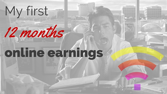 My First 12 Months Earnings In Online Affiliate Marketing