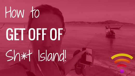 "How To Get Off Of ""Sh*t Island""…"