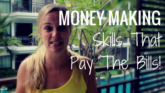 Money Making Skills That Pay The Bills