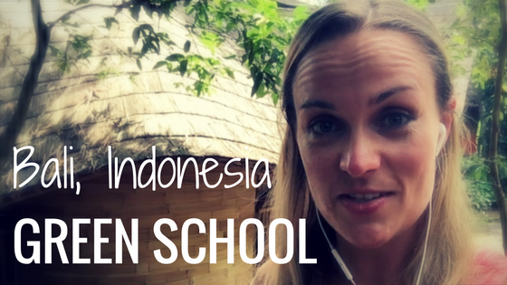 Education, Leadership & Contribution – Green School, Bali